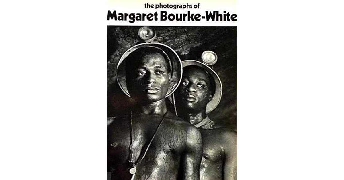 a review of the book the photographs of margret bourke white Margaret bourke-white: the photography of design, 1927--1936, comprising approximately 140 photographs, will be the first exhibition to explore fully her important early images bourke-white was born on june 14, 1904 in new york, and was raised in bound brook, new jersey.