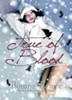 True of Blood (Witch Fairy, #1)