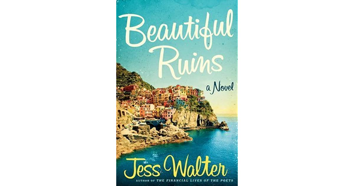 Beautiful Ruins Book Cover : Beautiful ruins by jess walter — reviews discussion
