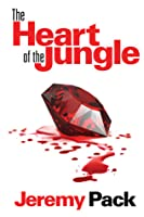 The Heart of the Jungle