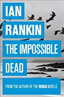 The Impossible Dead (Malcolm Fox, #2)