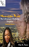 Men of the Void: The Librarian's Birthday Surprise