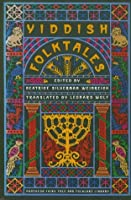 Yiddish Folktales (Pantheon Fairy Tale and Folklore Library)