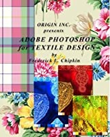 Adobe Photoshop for Textile Design - for Adobe Photoshop CS3