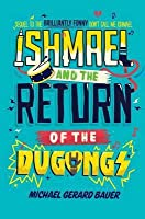Ishmael and the Return of the Dugongs