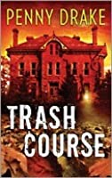 Trash Course