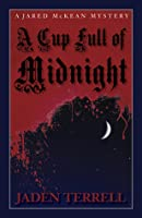 A Cup Full of Midnight