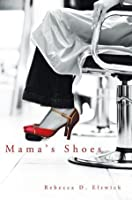 Mama's Shoes