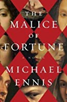 The Malice of Fortune