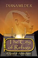The City of Refuge (Memphis Cycle, #1)