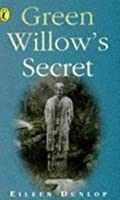 Green Willow's Secret