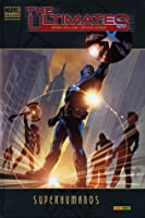 The Ultimates: Superhumanos (Ultimates 1 Marvel Deluxe)