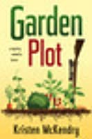 Garden Plot: A Mystery Rooted in Humor