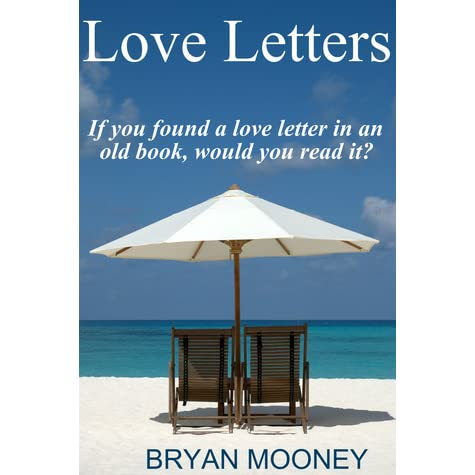 love letters by bryan mooney reviews discussion bookclubs lists