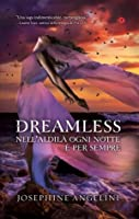 Dreamless (Trilogia Awakening, #2)
