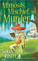 Mimosas, Mischief, and Murder (A Mom Zone Mystery #6)