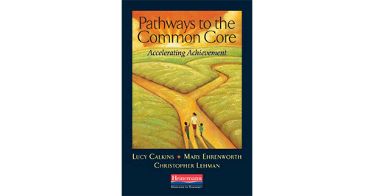 """lucy calkins writing pathways Unit overview unit # 1: narrative craft grade 5 unit 1: launching-raising the level of  by lucy calkins and alexandra marron 2 """"eleven,"""" by sandra cisnero 3 """"childtimes,"""" by eloise greenfields  writers make writing powerful by reading with a writer's eye and trying to be  nuances in word meanings."""