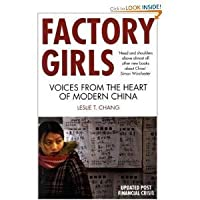 Factory Girls: Voices From The Heart Of Modern China