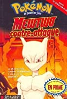 Mewtwo Contre-Attaque (Pokemon Le Premier Film)
