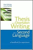 Thesis and Dissertation Writing in a Second Language: A Handbook for Supervisors