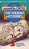 The Theban Mysteries (A Kate Fansler Mystery #4)
