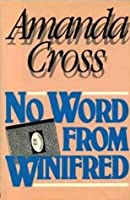 No Word from Winifred (A Kate Fansler Mystery #8)