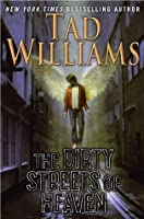 The Dirty Streets of Heaven (Bobby Dollar, #1)