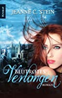 Blutrotes Verlangen (Anna Strong Chronicles, #5)