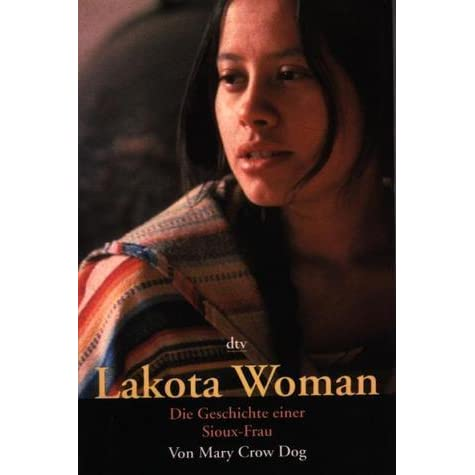 lakota woman mary crow dog essay Lakota woman: mary crow dog essay by papernerd  lakota woman,Ã Â by mary crow dog is a powerful book that helps us understand what it was like to be a.