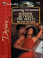 Scandal Between the Sheets  (Dynasties: The Danforths, #4)