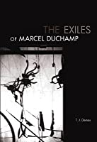 The Exiles of Marcel Duchamp