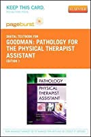 Pathology for the Physical Therapist Assistant [Pageburst E-Book on Vitalsource Retail Access Card]