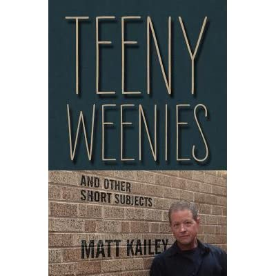 Image result for Teeny Weenies – and Other Short Subjects by Matt Kailey
