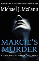 Marcie's Murder (Donaghue and Stainer Crime Novel #2)