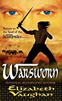 Warsworn (Chronicles of the Warlands, #2)