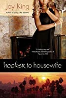Hooker to Housewife
