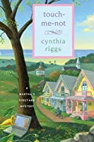 Touch-Me-Not: A Martha's Vineyard Mystery
