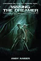 Waking the Dreamer (Transhuman)