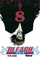 Bleach #08: The Blade and Me