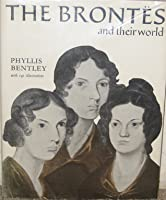 The Brontes and their world