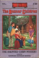The Haunted Cabin Mystery (Boxcar Children Series)