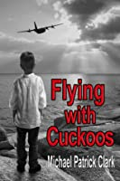 Flying with Cuckoos