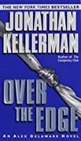 Over the Edge (Alex Delaware, #3)