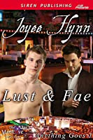 Lust And Fae (Anything Goes, #1)
