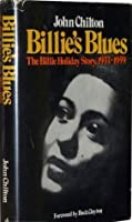 Billie's Blues: The Billie Holiday Story 1933-1959
