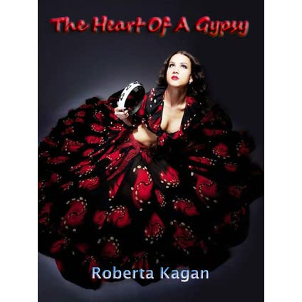 The Heart of a Gypsy by Roberta Kagan — Reviews, Discussion ...