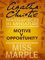 Motive v. Opportunity: Miss Marple (Masterpieces in Miniature)