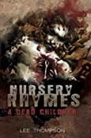 Nursery Rhymes 4 Dead Children (Division, #4)
