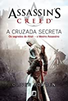 Assassin's Creed: A Cruzada Secreta (Assassin's Creed #3)