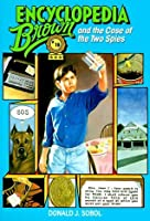 Encyclopedia Brown And The Case Of The Two Spies (Encyclopedia Brown))